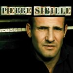 Pierre Sibille - Since I Ain't Got You